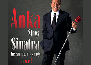 Paul Anka – Anka Sings Sinatra: His Songs, My Songs, My Way