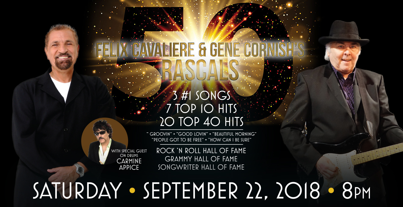 Felix Cavaliere & Gene Cornish's Rascals With special guest on drums, Carmine Appice