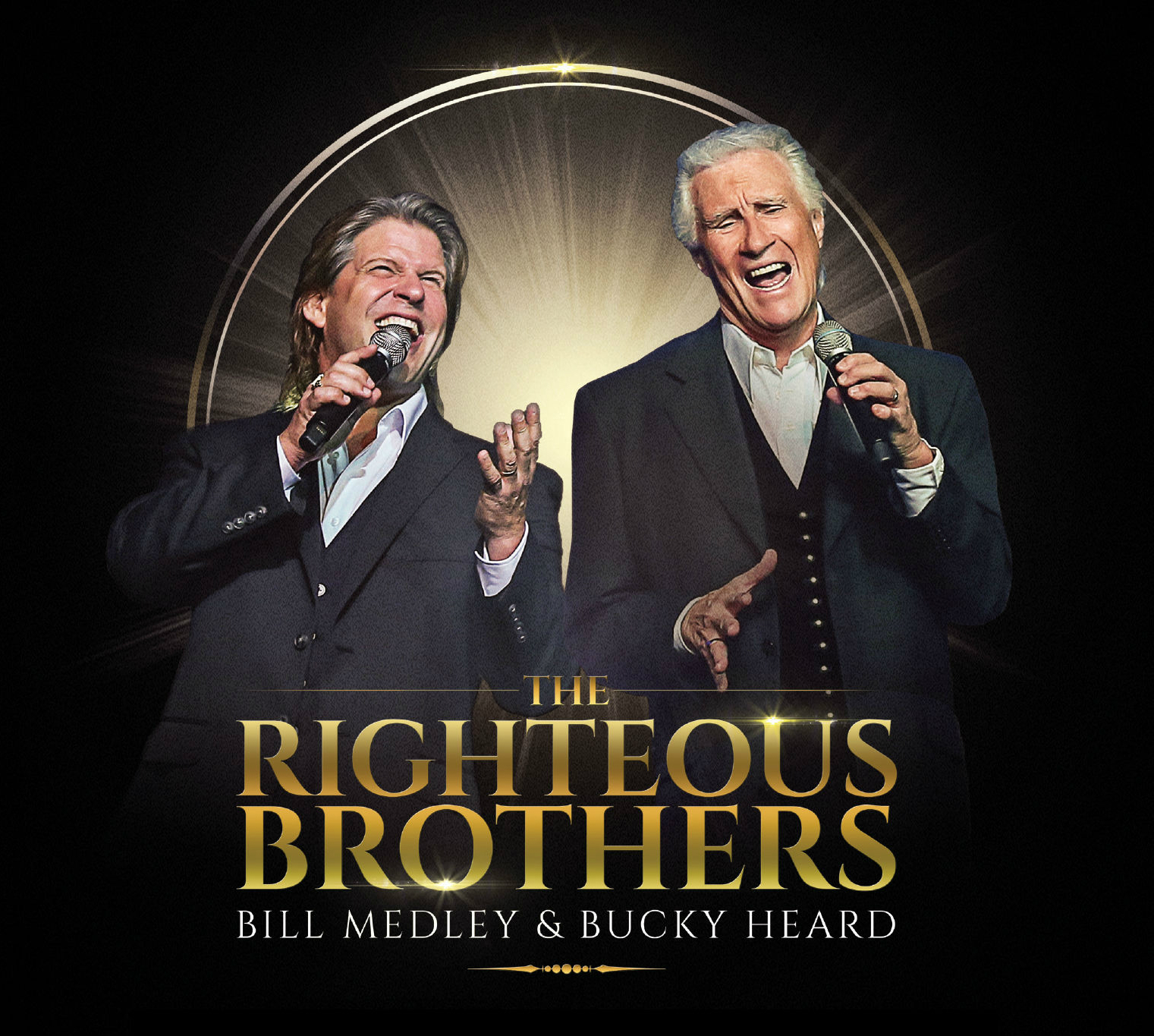 The Righteous Brothers with Bill Medley & Bucky Heard