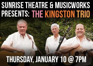 Sunrise Theatre & MusicWorks Presents: The Kingston Trio