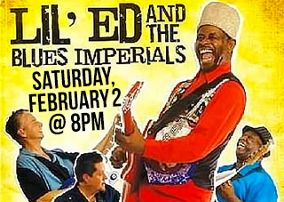 BlueBird Productions Presents: Lil Ed & The Blues Imperials