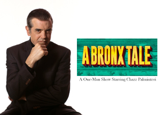 A Bronx Tale - A One Man Show Starring Chazz Palminteri