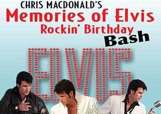 Chris MacDonald's Memories of Elvis - Rockin' Birthday Bash