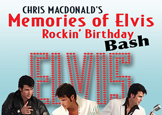 Chris MacDonald's Memories of Elvis - Rockin' Birthday Bash