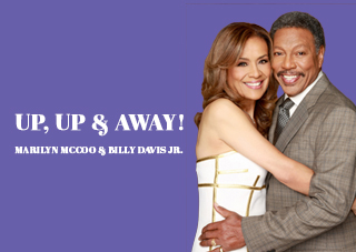 Up, Up and Away - Starring Marilyn McCoo & Billy Davis, Jr.