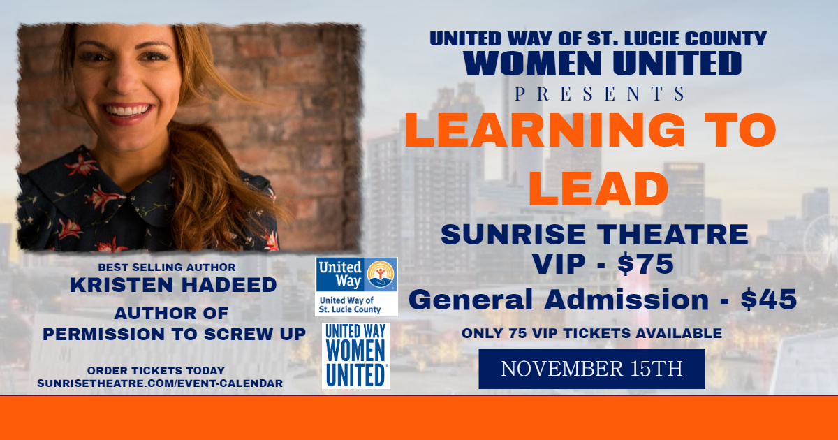 United Way of St. Lucie County Women United Presents Learning To Lead
