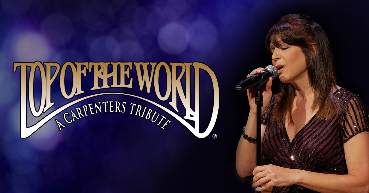 Top Of The World: A Carpenters Tribute
