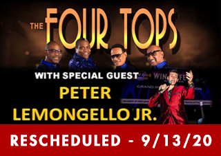 Willjam Productions presents: The Four Tops With Special Guest Peter Lemongello, Jr. RESCHEDULED
