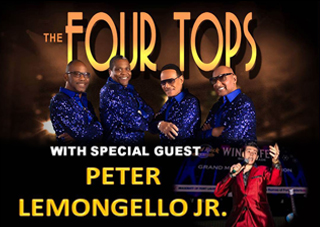 Willjam Productions presents: The Four Tops With Special Guest Peter Lemongello, Jr.
