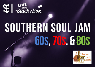 Southern Soul Jam Promo Image. Live at the Black Box