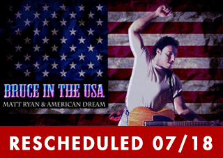Elko Concerts Presents: Bruce In The USA  RESCHEDULED
