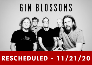 The Gin Blossoms - New Miserable Experience  RESCHEDULED