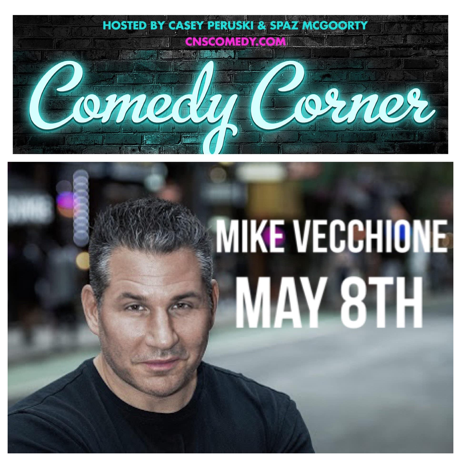 Comedy Corner Presents: Mike Vecchione LIVE @ The Black Box