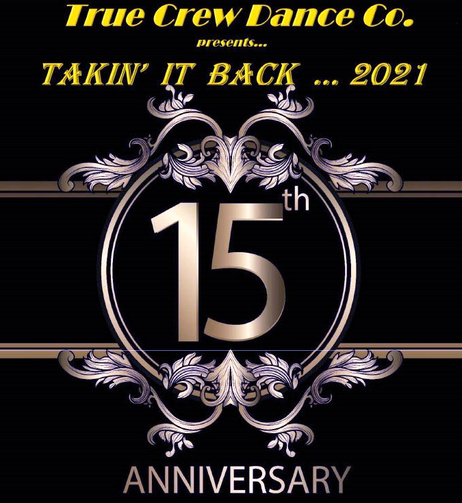 True Crew presents: Takin' It Back - 15 Year Anniversary Gala - 50% Capacity