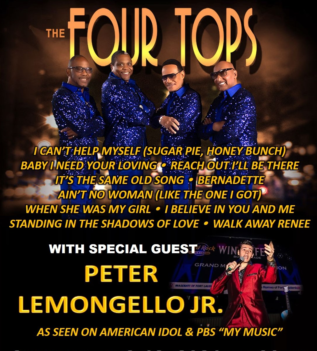 Willjam Productions Presents The Four Tops With Special Guest Peter Lemongello, Jr.