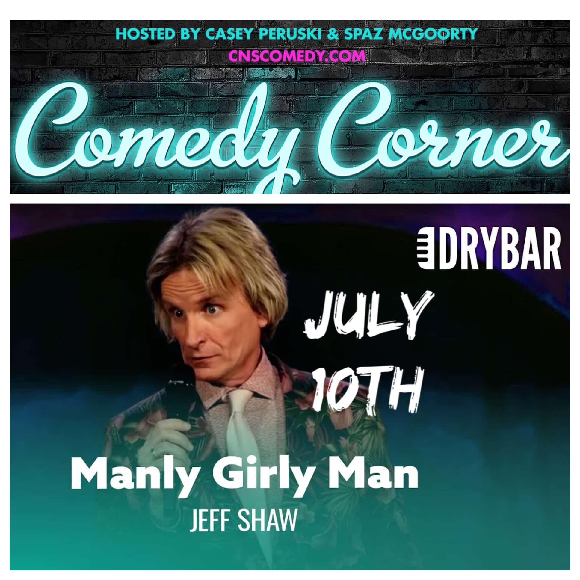 Comedy Corner Presents: Jeff Shaw LIVE @ The Black Box