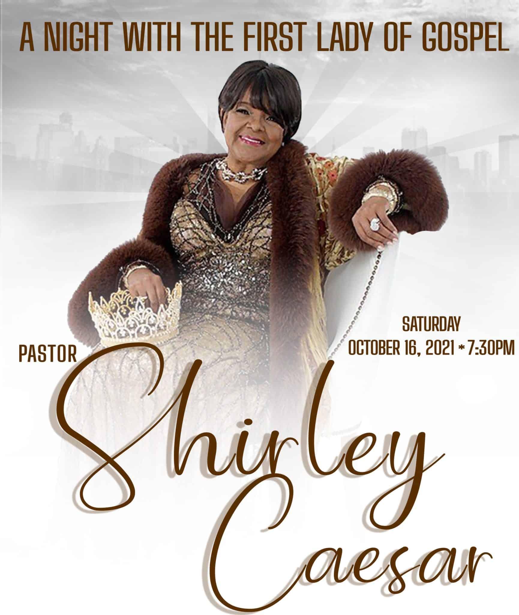 Sidney Ferguson Presents Pastor Shirley Caesar Concert
