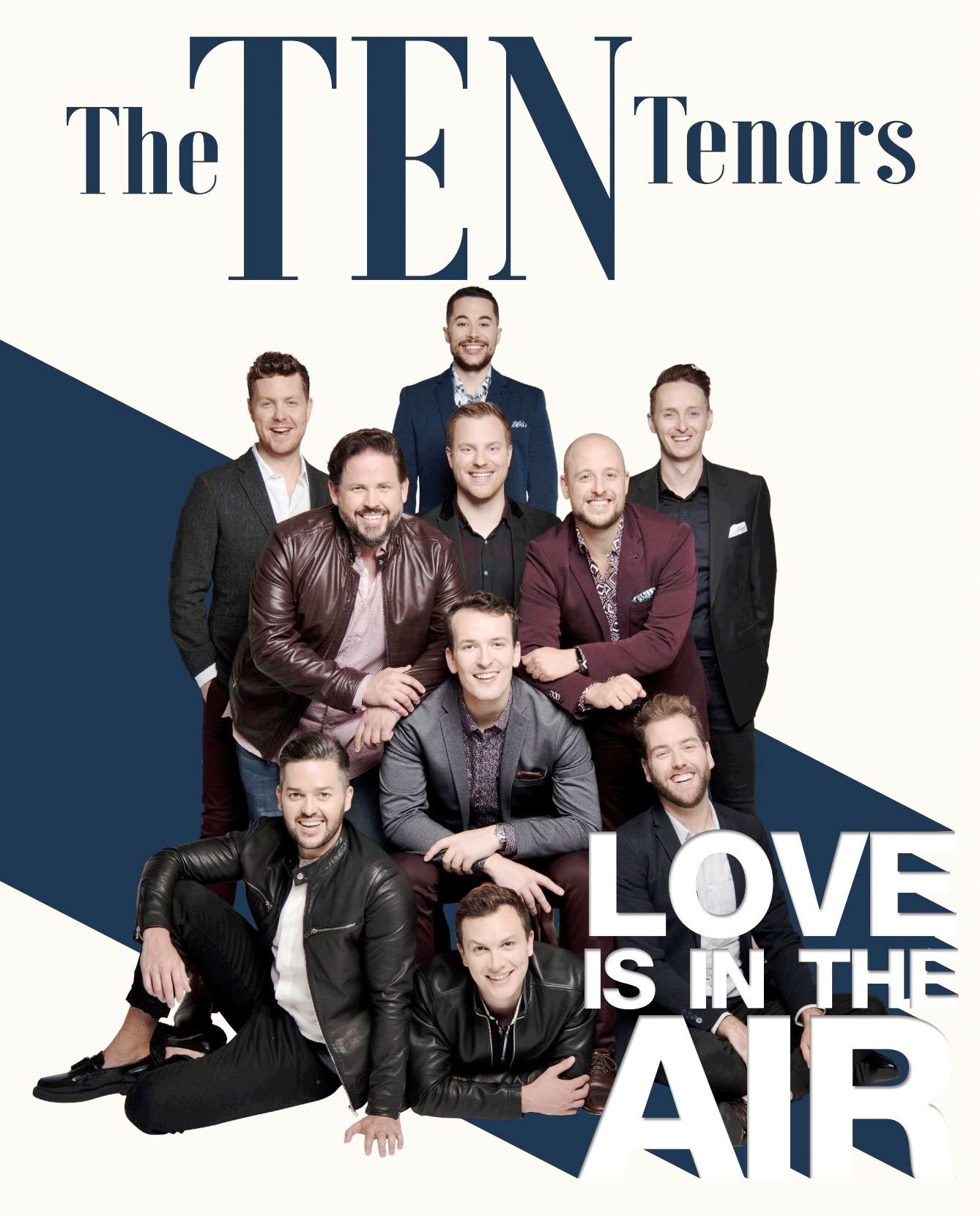The Ten Tenors: Love Is In The Air